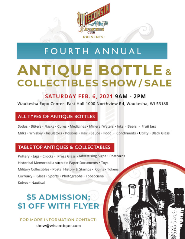 Second annual antique bottle and collectibles show and sale.