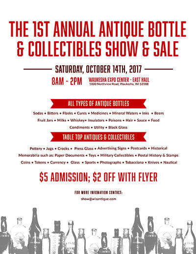 1st annual Antique Bottle and COllectables Show and Sale October 14th